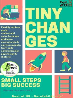 cover image of Tiny Changes! Small Steps Big Success