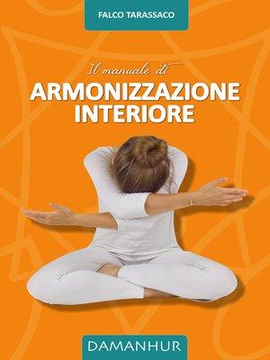 cover image of Il Manuale di Armonizzazione Interiore