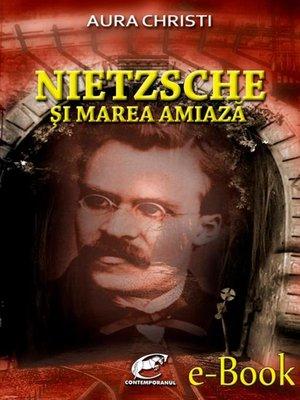 cover image of Nietzsche și Marea Amiază