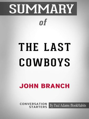 cover image of Summary of The Last Cowboys: A Pioneer Family in the New West