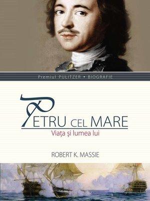 cover image of Petru cel Mare. Viața și lumea lui