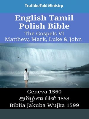 cover image of English Tamil Polish Bible - The Gospels VI - Matthew, Mark, Luke & John