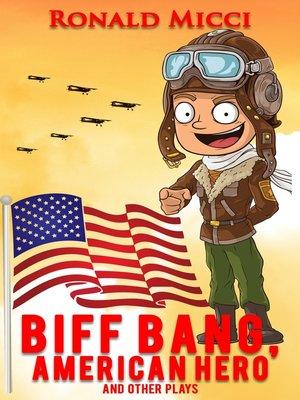 cover image of Biff Bang, American Hero