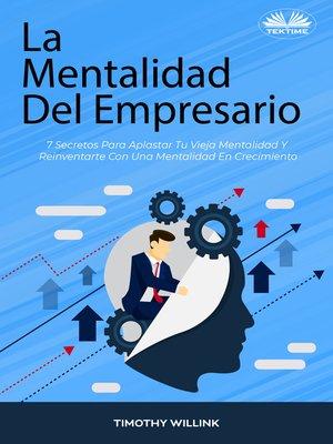 cover image of La Mentalidad Del Empresario