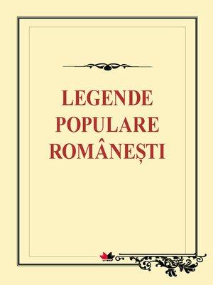 cover image of Legende populare româneşti