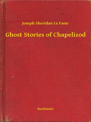 cover image of Ghost Stories of Chapelizod