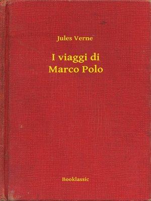 cover image of I viaggi di Marco Polo