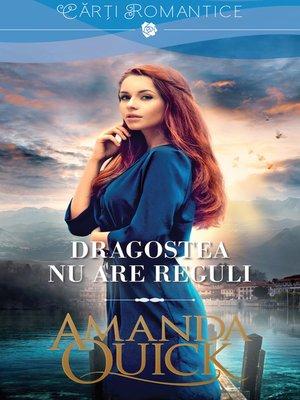 cover image of Dragostea nu are reguli