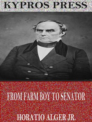 cover image of From Farm Boy to Senator