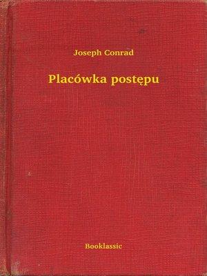cover image of Placówka postępu