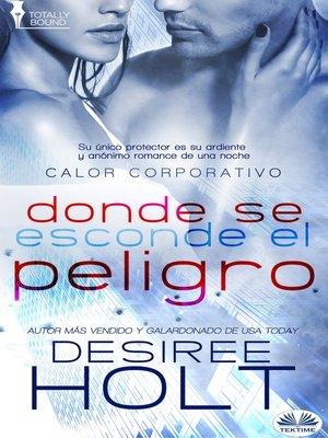 cover image of Donde Se Oculta El Peligro