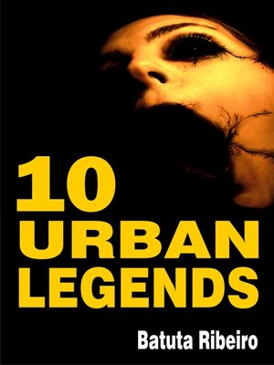 cover image of 10 Urban Legends