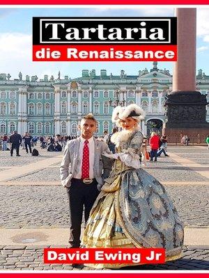 cover image of Tartaria--die Renaissance
