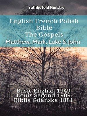cover image of English French Polish Bible--The Gospels--Matthew, Mark, Luke & John