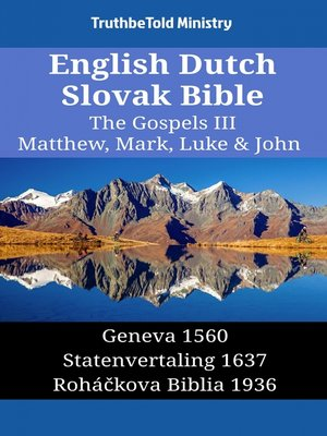 cover image of English Dutch Slovak Bible--The Gospels III--Matthew, Mark, Luke & John
