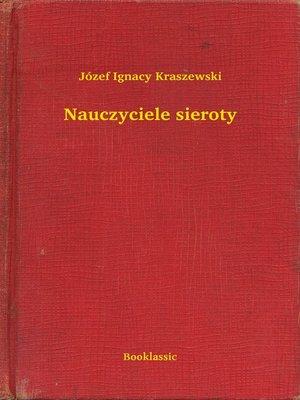 cover image of Nauczyciele sieroty