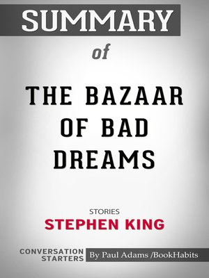 cover image of Summary of the Bazaar of Bad Dreams