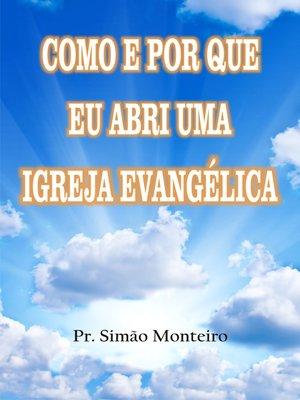 cover image of Como e por que eu abri uma igreja evangélica
