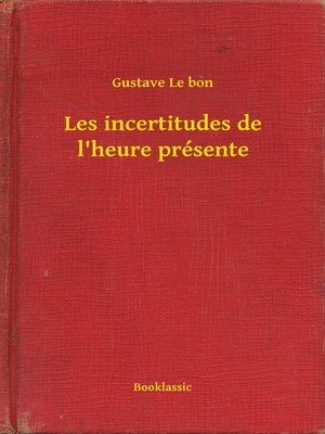 cover image of Les incertitudes de l'heure présente