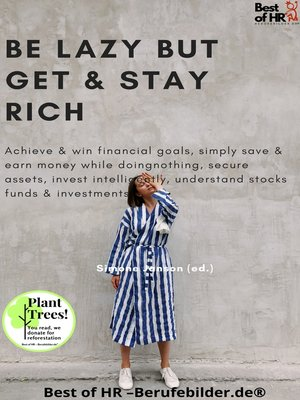 cover image of Be Lazy but Get & Stay Rich
