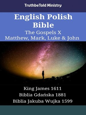cover image of English Polish Bible - The Gospels X - Matthew, Mark, Luke & John
