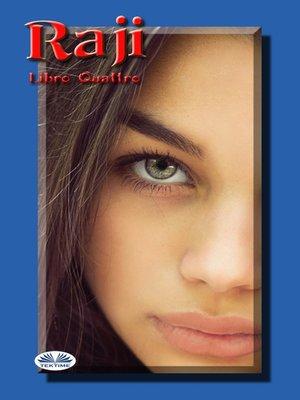 cover image of Raji, Libro Quattro