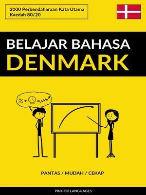 cover image of Belajar Bahasa Denmark--Pantas / Mudah / Cekap
