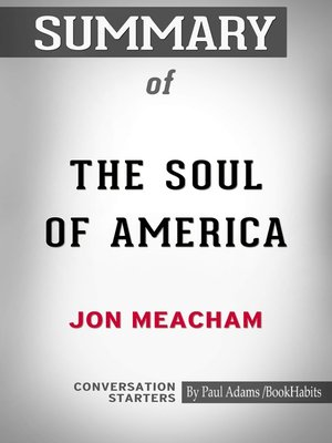 cover image of Summary of The Soul of America: The Battle for Our Better Angels