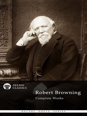 cover image of Delphi Complete Works of Robert Browning