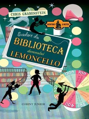 cover image of Evadare din biblioteca domnului Lemoncello