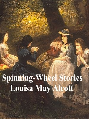 cover image of Spinning-Wheel Stories