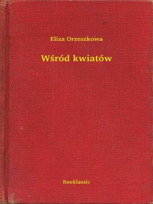 cover image of Wśród kwiatów