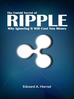 cover image of The Untold Secret of Ripple