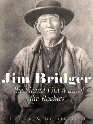 """cover image of Jim Bridger, """"The Grand Old Man of the Rockies"""""""