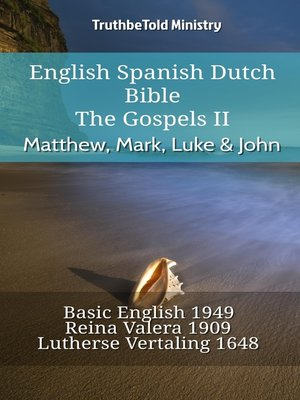 cover image of English Spanish Dutch Bible--The Gospels II--Matthew, Mark, Luke & John