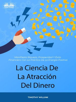 cover image of La Ciencia De La Atracción Del Dinero