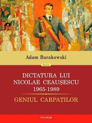 cover image of Dictatura lui Ceausescu (1965-1989)