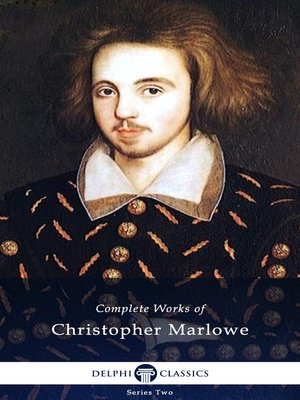 cover image of Delphi Complete Works of Christopher Marlowe