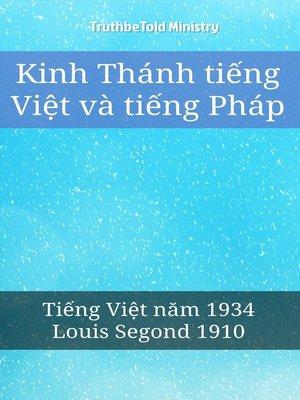 cover image of Kinh Thánh tiếng Việt và tiếng Pháp
