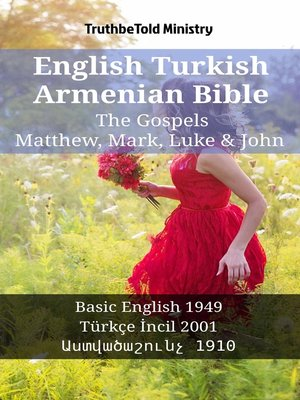 cover image of English Turkish Armenian Bible - The Gospels - Matthew, Mark, Luke & John