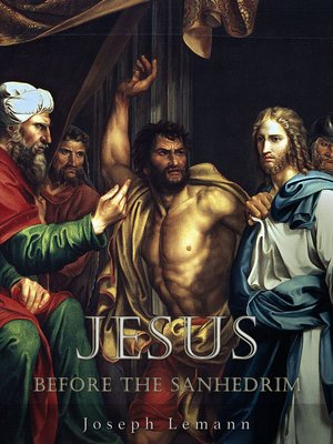 cover image of Jesus before the Sanhedrim