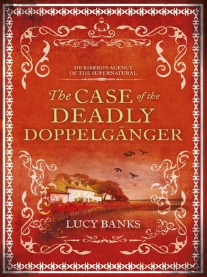 cover image of The Case of the Deadly Doppelgänger