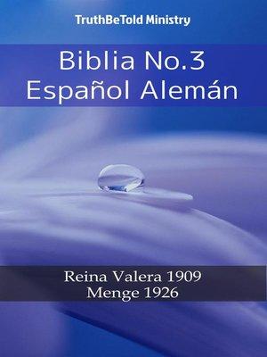 cover image of Biblia No.3 Español Alemán