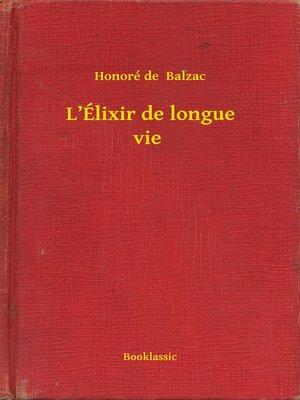 cover image of L'Élixir de longue vie