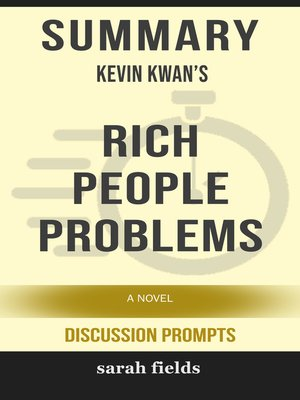 cover image of Summary: Kevin Kwan's Rich People Problems