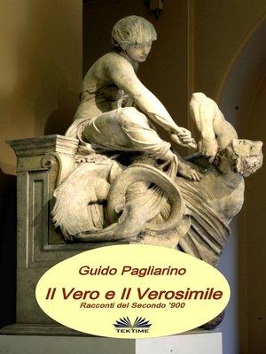 cover image of Il Vero E Il Verosimile