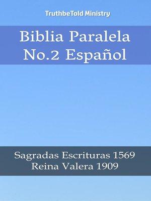 cover image of Biblia Paralela No. 2 Español