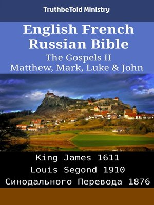 cover image of English French Russian Bible - The Gospels II - Matthew, Mark, Luke & John
