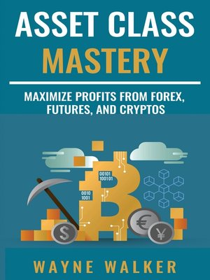 cover image of Asset Class Mastery