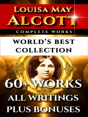 cover image of Louisa May Alcott Complete Works – World's Best Collection